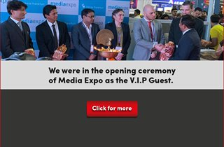 We were in the opening ceremony of Media Expo as the V.I.P Guest.