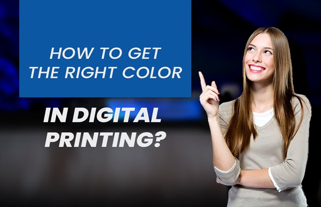 How to get the right color in digital printing?